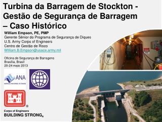 Turbina da Barragem de  Stockton  - Gestão de Segurança de Barragem – Caso Histórico