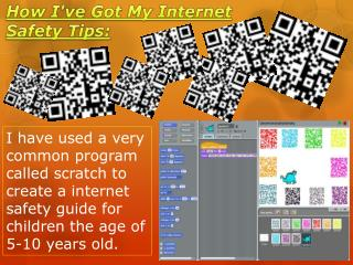 How I've  G ot My Internet  S afety  T ips: