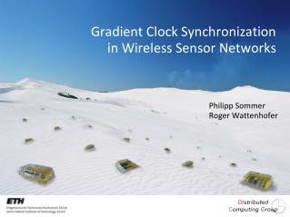 Gradient  Clock Synchronization  in Wireless Sensor Networks