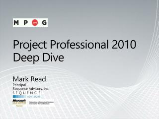 Project Professional 2010  Deep Dive