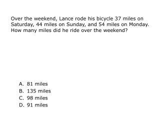 81 miles 135 miles 98 miles 91 miles