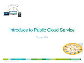 Introduce to Public Cloud Service