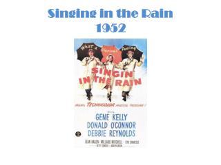 Singing in the Rain 1952