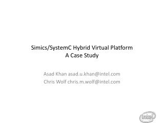 Simics/SystemC Hybrid Virtual Platform A Case Study