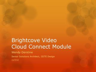Brightcove  Video  Cloud Connect  Module
