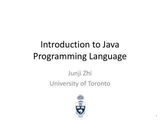 Introduction to Java Programming Language