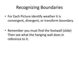 Recognizing Boundaries