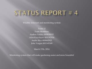 Status Report #  4