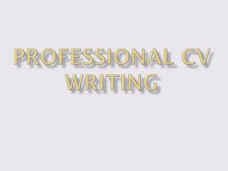 Professional CV writing