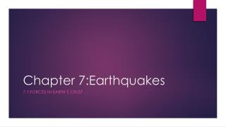 Chapter 7:Earthquakes