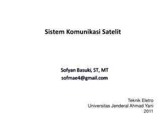 Sofyan Basuki , ST, MT sofmae4@gmail.com