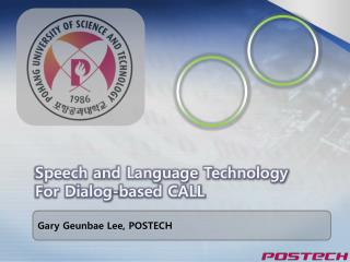 Speech and Language Technology For Dialog-based CALL