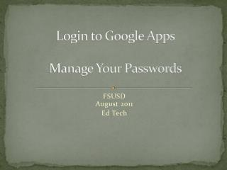 Login to Google Apps Manage Your Passwords