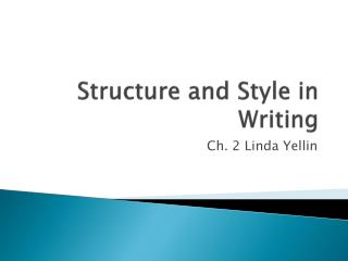 Structure and Style in Writing