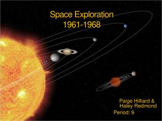 Space Exploration  1961-1968