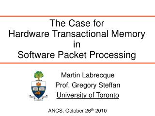 The Case for  Hardware Transactional Memory  in  Software Packet Processing
