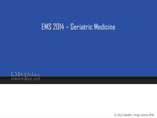 EMS 2014 – Geriatric Medicine