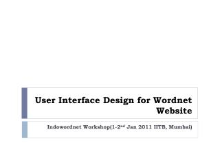 User Interface Design for  Wordnet  Website