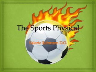 The Sports Physical