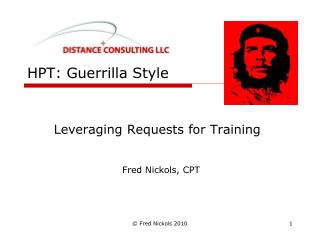 HPT: Guerrilla Style