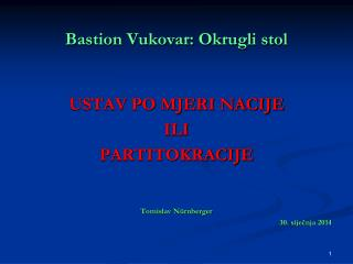 Bastion Vukovar: Okrugli stol
