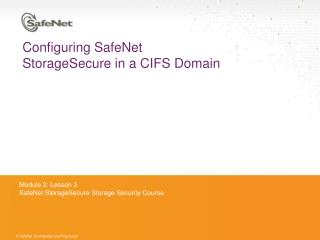 Configuring SafeNet StorageSecure in a CIFS Domain