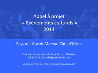 Appel à projet  «Evènements culturels» 2014