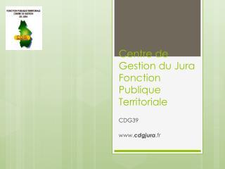 Centre de Gestion du Jura Fonction Publique Territoriale