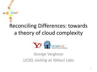 Reconciling Differences: towards a theory of cloud complexity