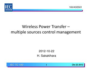 Wireless Power Transfer –  multiple sources control management