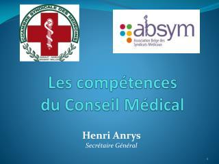 Les compétences  du Conseil Médical