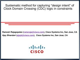 Ramesh Rajagopalan ( rameraja@cisco.com ), Cisco Systems Inc, San Jose, CA