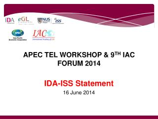 APEC TEL WORKSHOP & 9 TH  IAC FORUM 2014