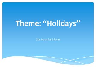 "Theme: ""Holidays"""