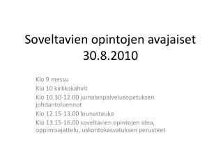 Soveltavien opintojen avajaiset 30.8.2010