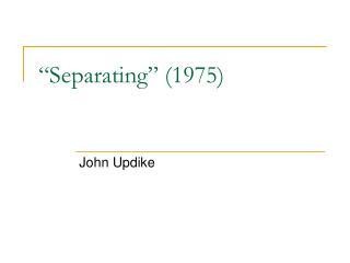 Separating  1975