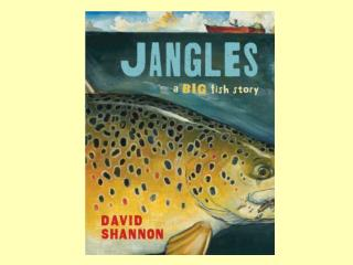 What Type of Trout was Jangles?
