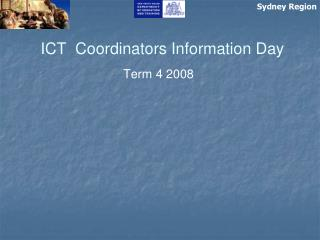 ICT  Coordinators Information Day
