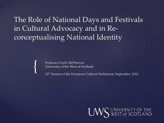 Professor  G ayle McPherson University of the West of Scotland