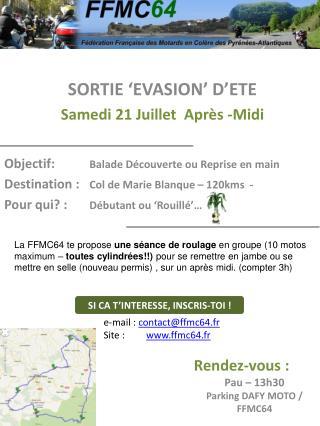 SORTIE 'EVASION' D'ETE Samedi 21 Juillet  Après -Midi