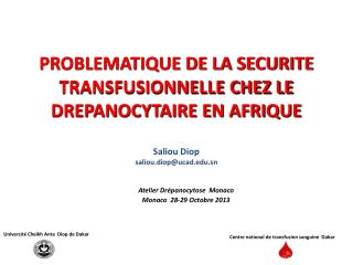 Atelier Drépanocytose  Monaco Monaco  28-29 Octobre 2013