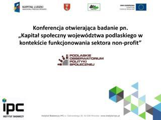 Konferencja otwierająca badanie pn.