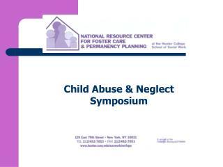 Child Abuse  Neglect Symposium