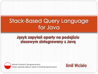 Stack-Based Query Language for Java