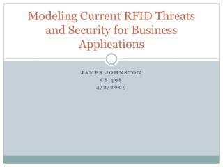 Modeling Current RFID Threats and Security for Business Applications