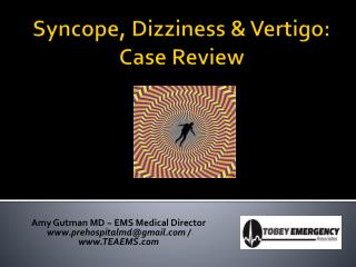 Syncope, Dizziness & Vertigo: Case Review