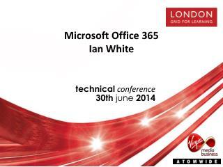 Microsoft Office 365 Ian White