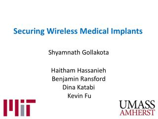 Securing Wireless Medical Implants