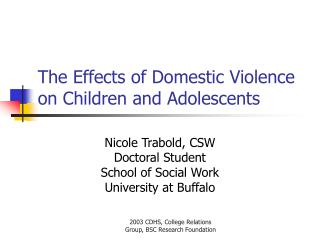 The Effects of Domestic Violence on Children and Adolescents