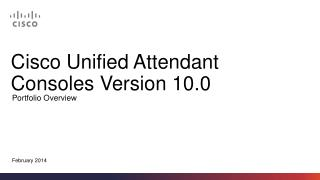 Cisco Unified Attendant  Consoles Version 10.0